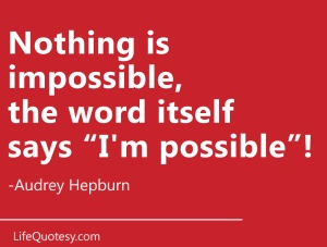 audrey-hepburn-famous-quote-impossible